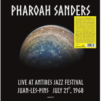 Album Live At Antibes Jazz Festival Juan-Les-Pins July 21, 1968 by Pharoah Sanders