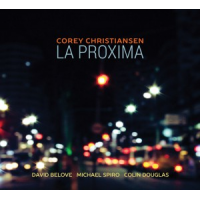 Album La Proxima by Corey Christiansen