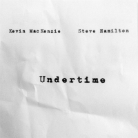 Album Undertime by Kevin Mackenzie