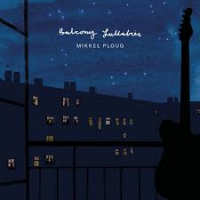 "Read ""Balcony Lullabies"" reviewed by Dan Bilawsky"