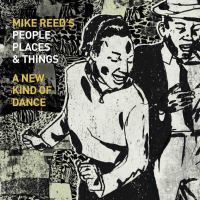 "Chicago Drummer/Composer/Impresario Mike Reed Releases ""A New Kind Of Dance"" (482 Music) – The 6th Album By His Acclaimed Quartet People, Places, And Things - Out Sept 25th"
