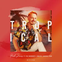 Album Let's Get Tropical by Paul Jones