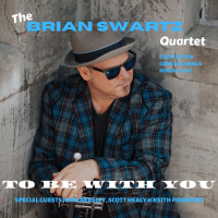 Album To Be With You by Brian Swartz
