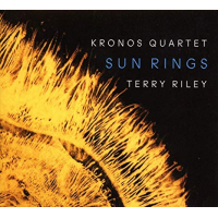 Kronos Quartet/Terry Riley: Sun Rings