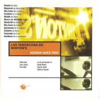 Album Las Tardecitas de Minton's by Adrian Iaies