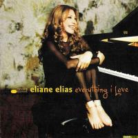 Eliane Elias: Everything I Love