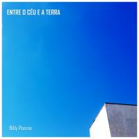 Album Entre O Céu E A Terra (Between Heaven And Earth) by Billy Ponzio