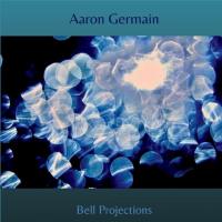 Album Bell Projections by Aaron Germain