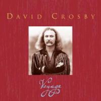 David Crosby: Voyage