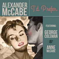 Album I'd Prefer by Alexander McCabe