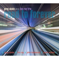 Album Road to Forever by Greg Abate