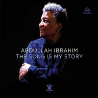 Album The Song Is My Story by Abdullah Ibrahim