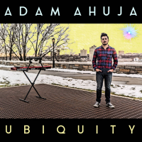 Album Ubiquity by Adam Ahuja