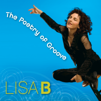 Album The Poetry of Groove by Lisa B (Lisa Bernstein)