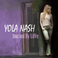 Album Touched by Love by Yola Nash