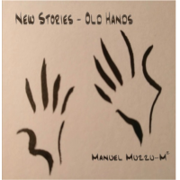 Album New Stories - Old Hands by Manuel Muzzu