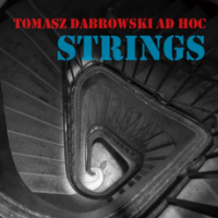 Tomasz Dąbrowski AD HOC - Strings