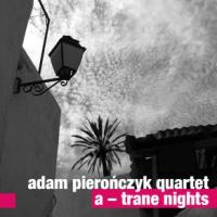 "Read ""A-Trane Nights"" reviewed by Dan McClenaghan"
