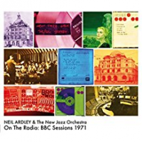 Neil Ardley & the New Jazz Orchestra: On The Radio: BBC Sessions 1971