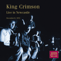 King Crimson: Live in Newcastle, December 8, 1972