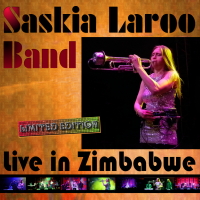 Album Live in Zimbabwe (Saskia Laroo Band) by Saskia Laroo