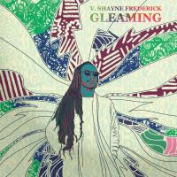 Album Gleaming by V. Shayne Frederick