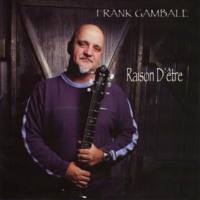 Album Raison D'etre by Frank Gambale