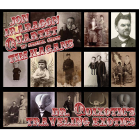 "Read ""Dr. Quixotic's Traveling Exotics"" reviewed by Mark Corroto"
