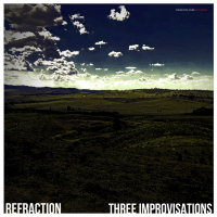Album Three Improvisations by Refraction