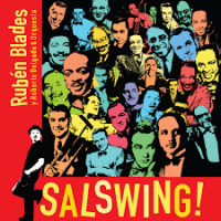 Salswing! by Rubén Blades