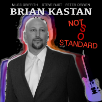 Album Not So Standard by Brian Kastan