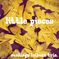 Album Little Pieces by Santiago Leibson
