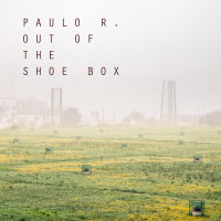 Album Out Of The Shoe Box by Paulo R.