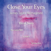 Album Close Your Eyes: James Taylor Reimagined by Lori Bell