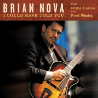 Album I Could Have Told You by Brian Nova