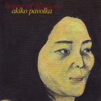 Album House of Illusion by Akiko Pavolka
