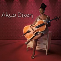 "Read ""Akua Dixon"" reviewed by Dan Bilawsky"
