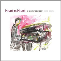 Alan Broadbent: Heart To Heart
