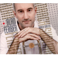 Alan Ferber: March Sublime