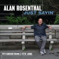 Alan Rosenthal: Just Sayin'