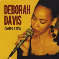 Compilation by Deborah Davis