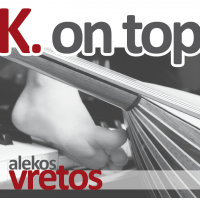 Alekos K. Vretos: K On Top