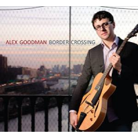 Album Border Crossing by Alex Goodman
