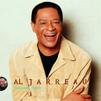 Al Jarreau: Tomorrow Today