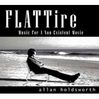 Album FLATTire: Music For a Non-Existent Movie by Allan Holdsworth