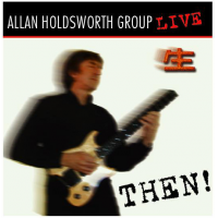 Allan Holdsworth Group: Then!