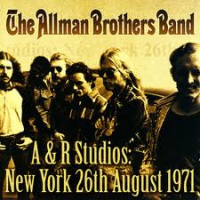 Album A&R Studios New York 26th August 1971 by Allman Brothers Band