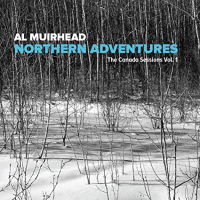 Album Northern Adventures by Al Muirhead