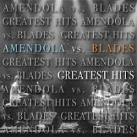 Scott Amendola, Wil Blades: Scott Amendola Vs Wil Blades: Greatest Hits