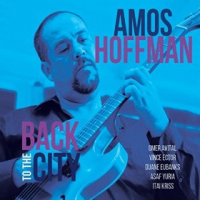 Album Back To The City by Amos Hoffman